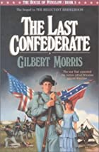The Last Confederate (The House of Winslow…
