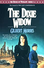 The Dixie Widow (The House of Winslow #9) by…