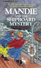 Mandie and the Shipboard Mystery by Lois…