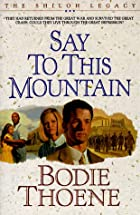 Say To This Mountain by Bodie Thoene