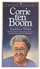 Corrie Ten Boom (Women of Faith) by Kathleen…