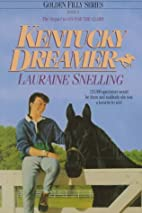 Kentucky Dreamer by Lauraine Snelling