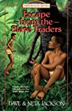 Jackson, Dave: Escape from the Slave Traders