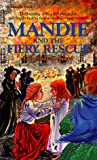 Leppard, Lois Gladys: Mandie and the Fiery Rescue