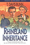 T. Davis Bunn: Rhineland Inheritance (Rendezvous with Destiny)