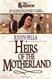 Pella, Judith: Heirs of the Motherland