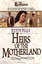 Heirs of the Motherland by Michael Phillips