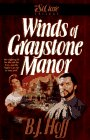 Winds of Graystone Manor by B. J. Hoff