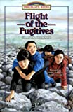 Jackson, Dave and Neta: Flight of the Fugitives: Gladys Aylward (Trailblazer Books #14)