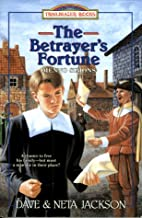 The Betrayer's Fortune by Dave Jackson