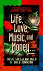 Life, Love, Music, and Money (77 Pretty…