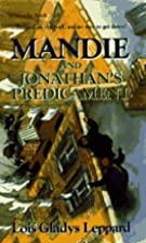 Mandie and Jonathan's Predicament by Lois…