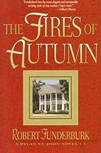The Fires of Autumn (A Dylan St. John Novel…