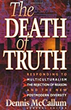The Death of Truth: Responding to…