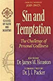 Owen, John: Sin and Temptation: The Challenge of Personal Godliness
