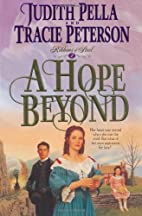 A Hope Beyond (Ribbons of Steel) (Book 2) by…