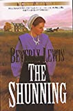 Lewis, Beverly: The Shunning