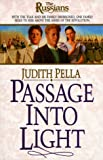 Pella, Judith: Passage into Light