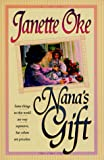 Oke, Janette: Nana&#39;s Gift