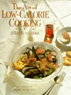 The Art of Low-Calorie Cooking by Sally…