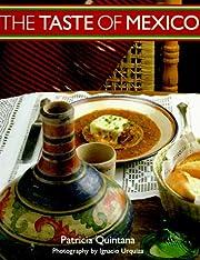 Taste of Mexico by Patricia Quintana
