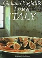 Giuliano Bugialli's Foods of Italy by…