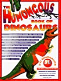 [???]: The Humongous Book of Dinosaurs