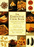 Conran, Terence: The Essential Cook Book: The Back-To-Basics Guide to Selecting, Preparing, Cooking, and Serving the Very Best of Food