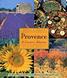 Jones, Louisa: Provence: A Country Almanac