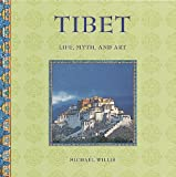 Willis, Michael: Tibet: Life, Myth, Art
