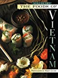 Routhier, Nicole: The Foods of Vietnam