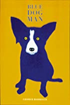 Blue Dog Man by George Rodrigue