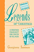 Legends of Christmas by Georgianna Summers