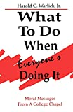 Harold C. Warlick: What To Do When Everyone's Doing It