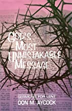 God's Most Unmistakable Message by Don M.…