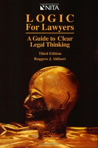 logic-for-lawyers-a-guide-to-clear-legal-thinking