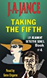Jance, Judith A.: Taking the Fifth (J.P. Beaumont Detective Series, 4)