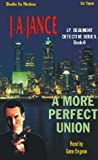 Jance, Judith A.: A More Perfect Union (J.P. Beaumont Series, 6)