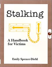 Stalking: A Handbook for Victims by Emily…