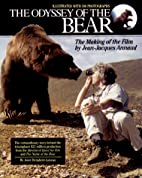 The Odyssey of the Bear: The Making of the…