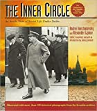 Konchalovsky, Andrei: The Inner Circle: An Inside View of Soviet Life Under Stalin