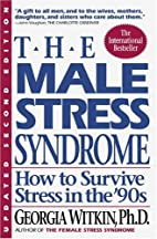 Male Stress Syndrome: How to Survive Stress…