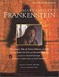Branagh, Kenneth: Mary Shelley's Frankenstein: The Classic Tale of Terror Reborn on Film