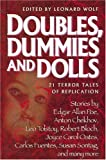 Wolf, Leonard: Doubles, Dummies and Dolls