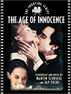 The Age of Innocence: The Shooting Script by…