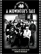 A Midwinter's Tale: The Shooting Script by&hellip;
