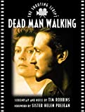 Robbins, Tim: Dead Man Walking (Newmarket Shooting Script)