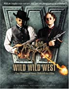 Wild, Wild, West: The Illustrated Story…