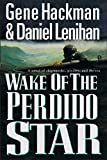 Hackman, Gene: Wake of the Perdido Star