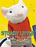 Shyamalan, M. Night: Stuart Little: The Art, the Artists, and the Story Behind the Amazing Movie (Newmarket Pictorial Moviebook)